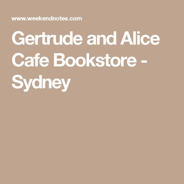 Gertrude and Alice Cafe Bookstore - Sydney