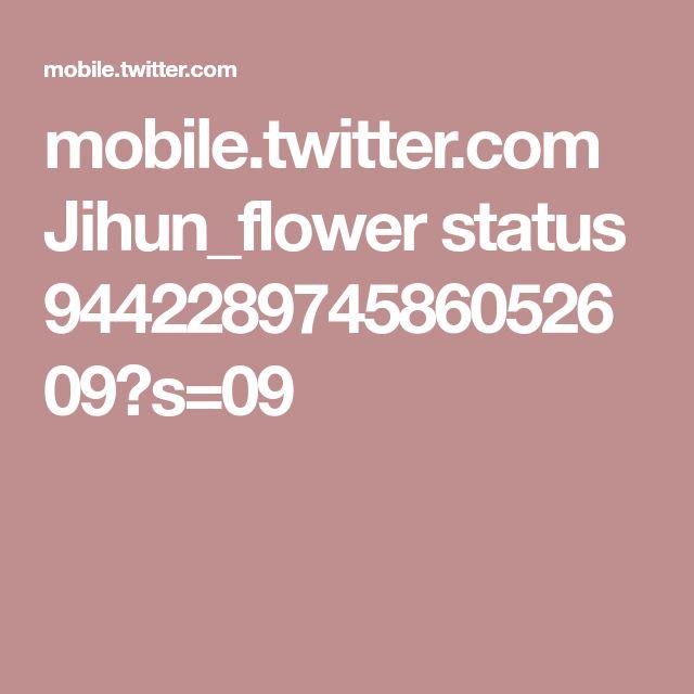 mobile.twitter.com Jihun_flower status 944228974586052609?s=09