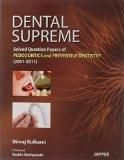 Dental Supreme Solved Question Papers of Pedodontics And Preventive Dentistry by Dinraj Kulkarni Paper Back
