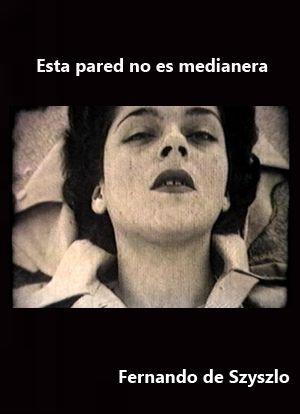 Esta pared no es medianera (1952) Perú. Dir.: Fernando de Szyszlo. Curtametraxe. Drama  - DVD CINE 1910- I