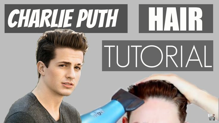 Charlie Puth Hair Tutorial: Mens Hairstyle 2015 - YouTube