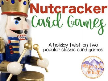 Its two classic card games with a Holiday twist!  In this game students can play Old Maid and Go Fish while acquainting themselves with the characters from The Nutcracker Ballet.In Old Maid the Mouse King serves as the Old Maid while students strive to make matches of other characters from the Ballet.