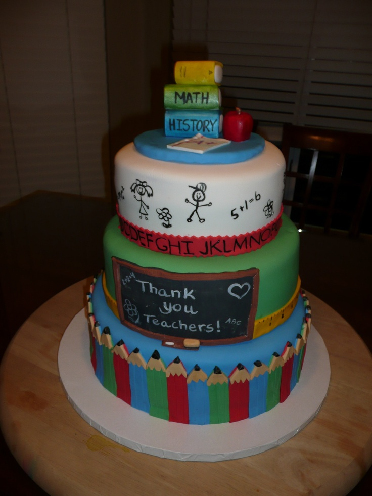Cake Designs For Teachers : Teacher Appreciation Cake Fondant cakes Pinterest ...