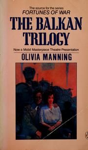 Balkan Trilogy by Olivia Manning