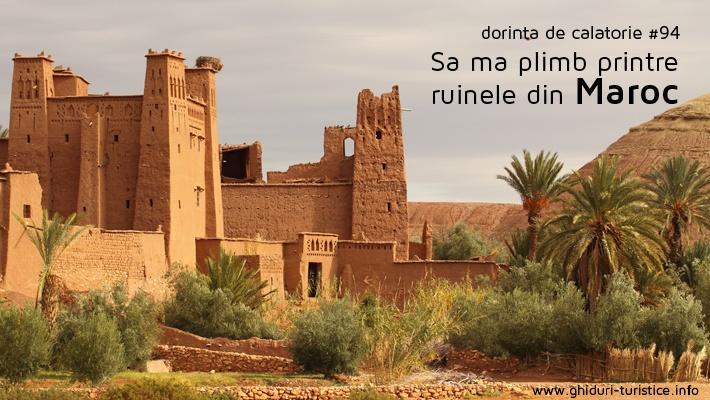 Maroc  Locuri pe care imi doresc sa le vad (partea 10).  Vezi mai multe poze pe www.ghiduri-turistice.info