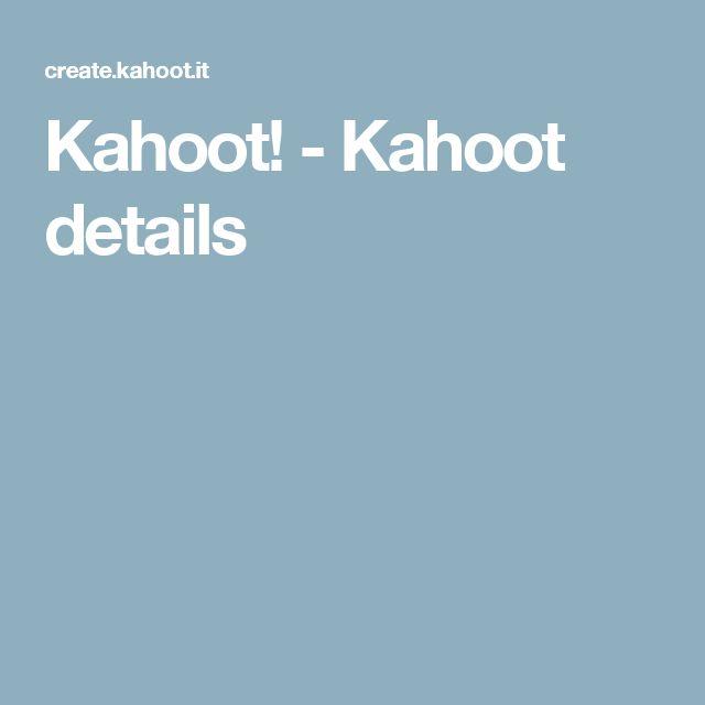 Kahoot! - Kahoot details