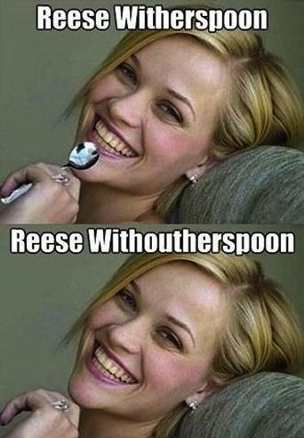reese witherspoon without her spoon #funny #meme