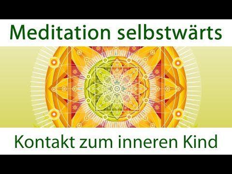 Heilung des inneren Kindes - Meditation selbstwärts - YouTube