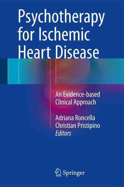 Psychotherapy for Ischemic Heart Disease: An Evidence-based Clinical Approach