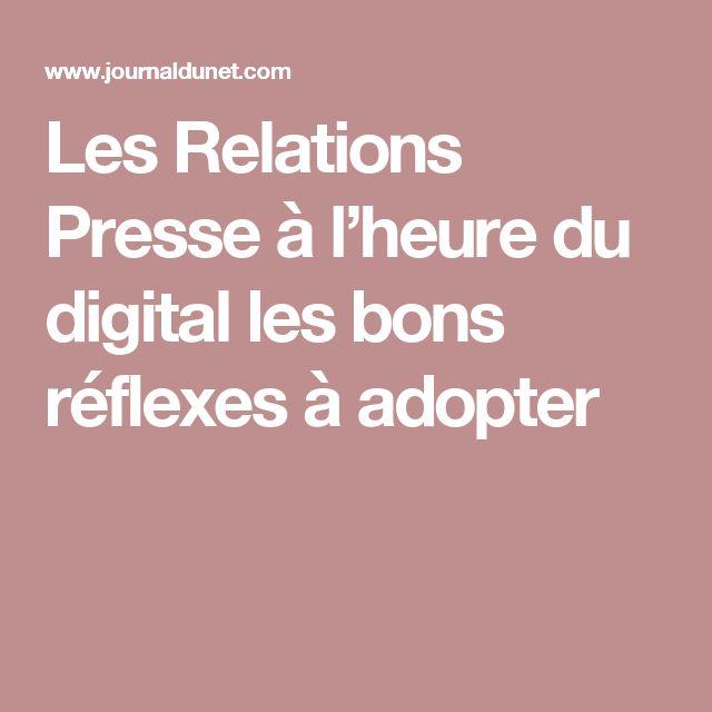 Les Relations Presse à l'heure du digital les bons réflexes à adopter