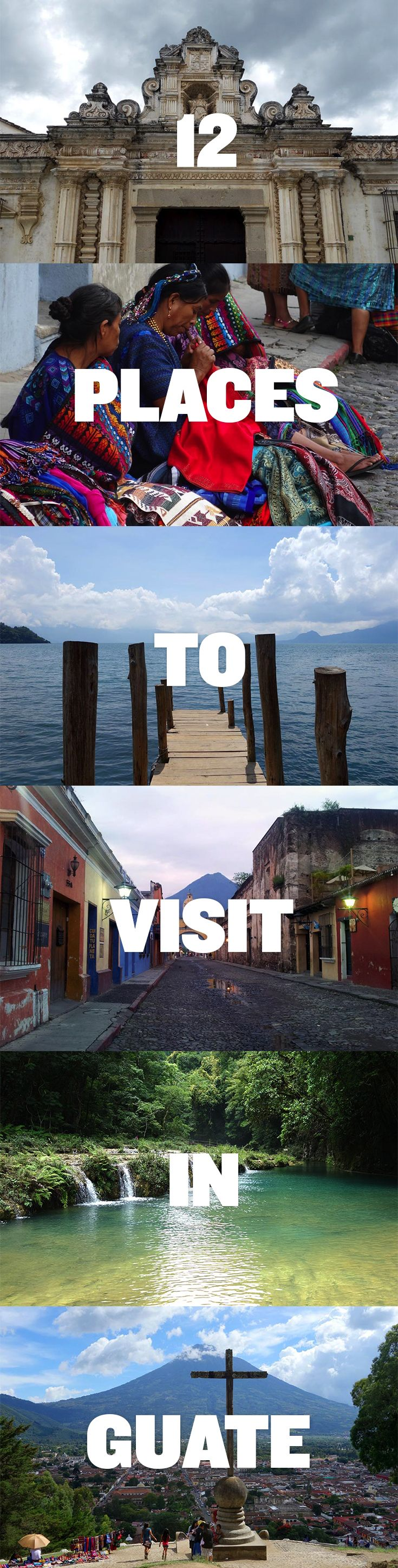 Heading to Guatemala? Check out these 12 Best Places to Visit in Guatemala ...