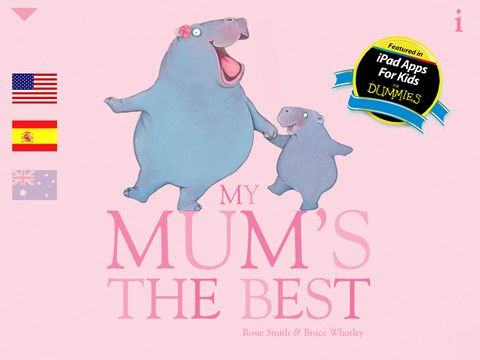 My Mum's the Best - Bruce Whatley book app. Free for Mother's Day 2013.
