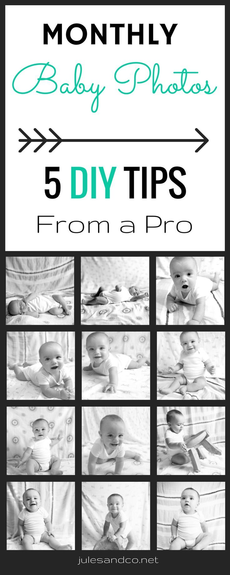 Monthly Baby Photos (5 DIY Tips From a Pro) | Caputre your baby's first year in photos with these fail-proof baby photography tips! | julesandco.net