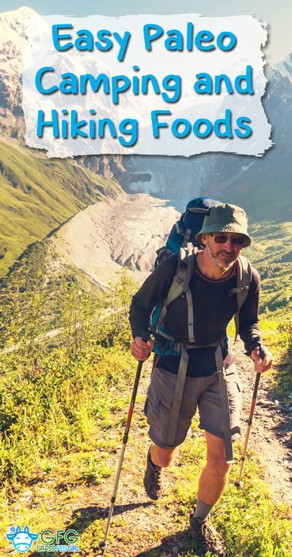 Quick and Healthy Paleo Hiking and Camping Foods | http://www.grassfedgirl.com/quick-healthy-paleo-hiking-camping-foods/