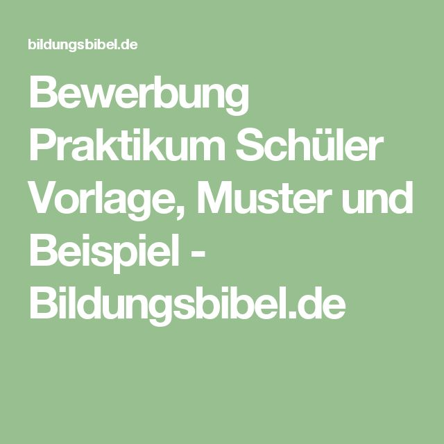 1000+ Ideas About Bewerbung Für Praktikum On Pinterest