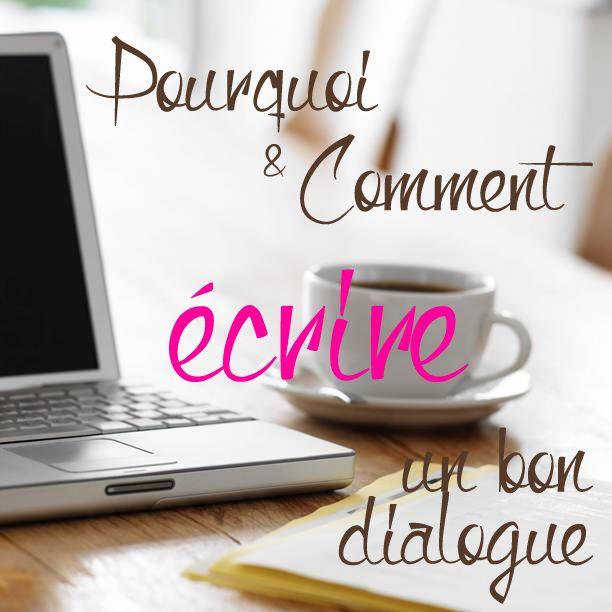 Pourquoi et comment écrire un bon dialogue