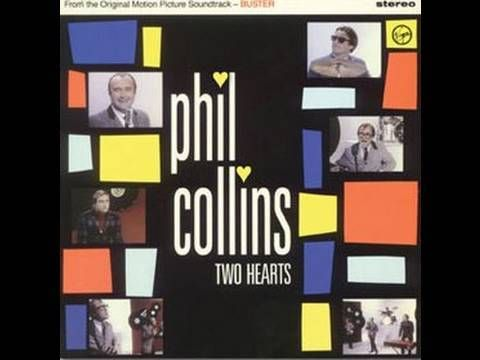 Phil Collins - Two Hearts   How tragic if he hadn't been pushed into singing for Genesis. We might have missed his lovely song styles if Peter Gabriel hadn't left.