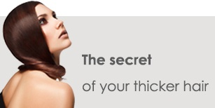 The Secret of Your Thicker Hair
