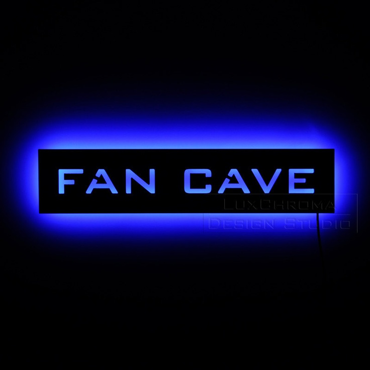 "Made me laugh!  ""This illuminated Fan Cave Sign is for all the fans of sports out there. This lighted sign is great for the sports den, locker room, bar, anywhere you watch the game, or for you very own fan cave."""