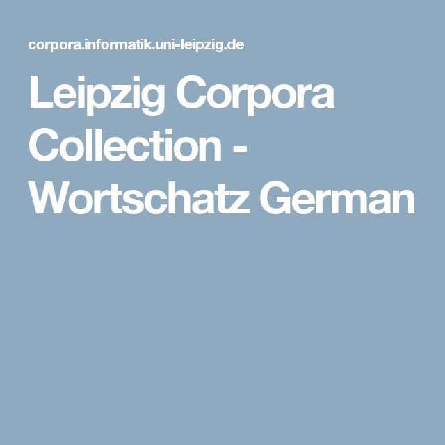 Leipzig Corpora Collection - Wortschatz German
