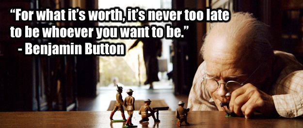 22 Of The Most Powerful Quotes Of Our Time: 25+ Best Benjamin Button Quotes On Pinterest