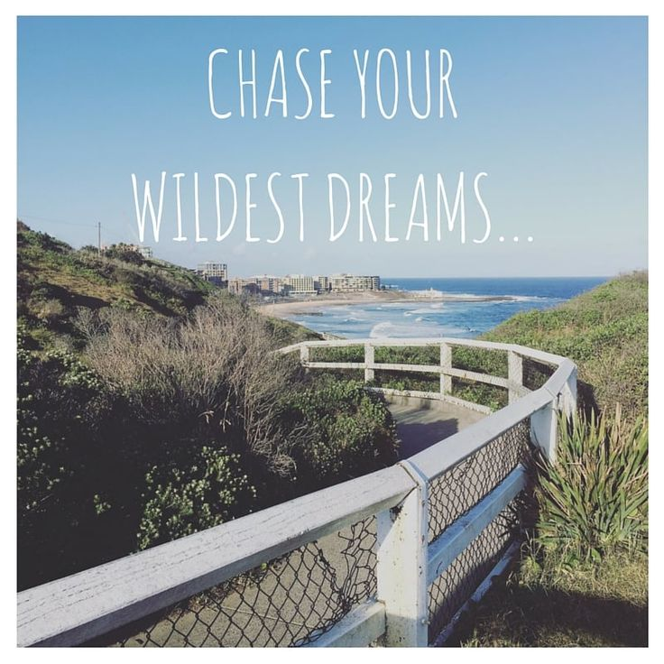 Are You Living Out Your Wildest Dreams?