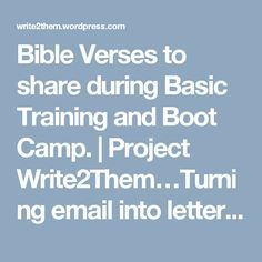 Bible Verses to share during Basic Training and Boot Camp. | Project Write2Them…Turning email into letters from home