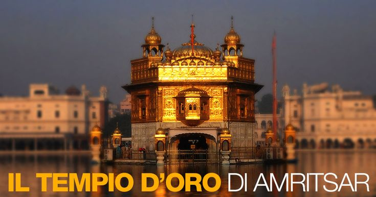 Il tempio d'oro di Amritsar