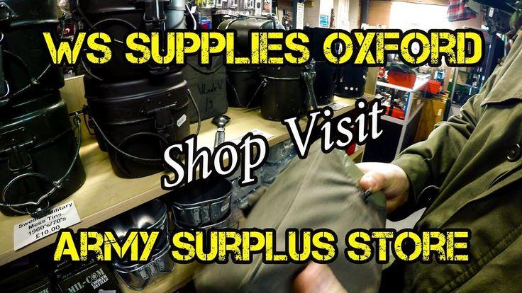 Shop Visit - WS Supplies Oxford - Army Surplus Store