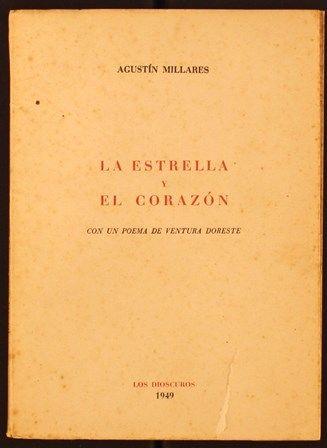 La estrella y el corazón / Agustín Millares ; con un poema de Ventura Doreste. 1949. http://absysnetweb.bbtk.ull.es/cgi-bin/abnetopac01?TITN=453519