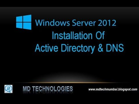 How to Installation Active Directory and DNS in windows server 2012