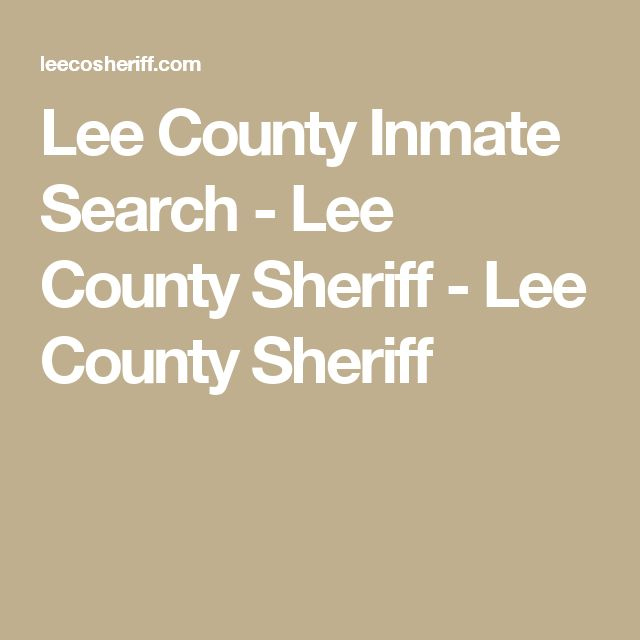 Lee County Inmate Search - Lee County Sheriff - Lee County Sheriff