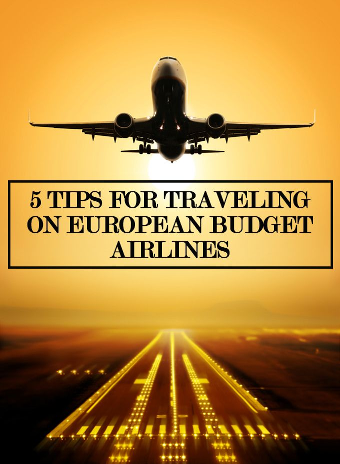 5 tips for traveling on budget european airlines. European discount airlines like Jet2, Ryanair and easyJet are perfect for traveling cheaply.