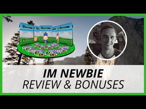 IM Newbie Review & Bonuses