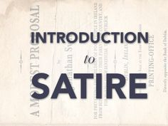 Here's the definition of satire according to Google: The use of humor, irony, exaggeration, or ridicule to expose and criticize people's stupidity or vices…