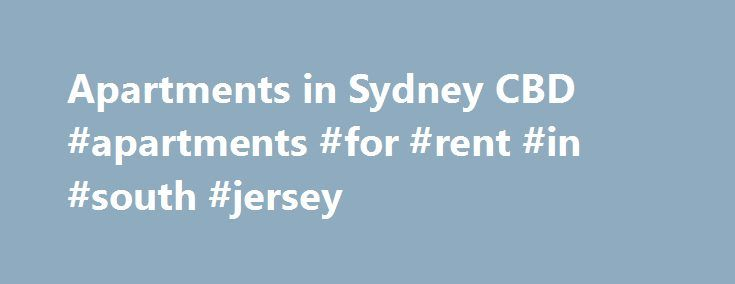 Apartments in Sydney CBD #apartments #for #rent #in #south #jersey http://apartments.remmont.com/apartments-in-sydney-cbd-apartments-for-rent-in-south-jersey/  #arc apartments # The architecturalVision This is a new icon in our great city of Sydney, a soaring expression of the imagination, innovation and integrity inherent in Crown Group's quest to create environments of exceptional beauty. We consistently strive to scale new heights, to redefine parameters of living space that reflects the…