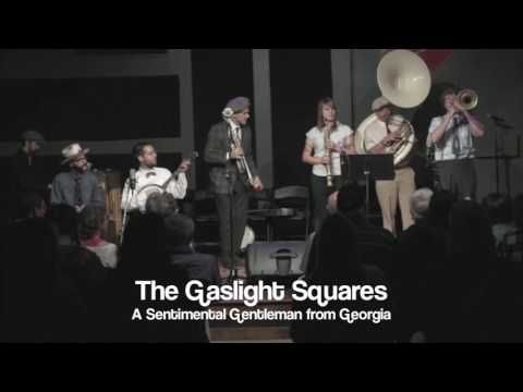 The Gaslight Squares- A Sentimental Gentleman from Georgia - YouTube