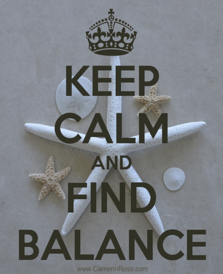 Keep Calm and Find Balance | camerinross.com (http://www.keepcalm-o-matic.co.uk)