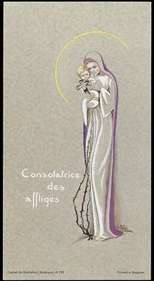 old holy card***CONSOLATRICE DES AFFLIGES