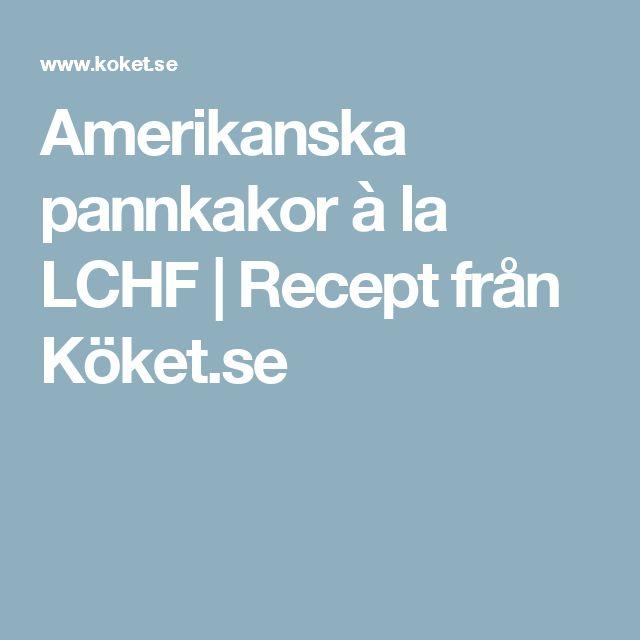 Amerikanska pannkakor à la LCHF | Recept från Köket.se