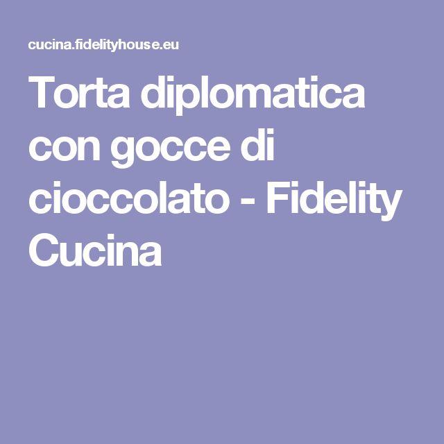 Torta diplomatica con gocce di cioccolato - Fidelity Cucina