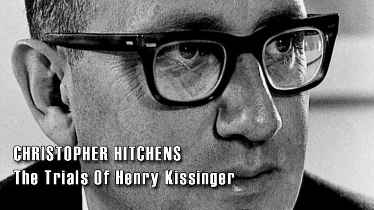 Christopher Hitchens - The Trials of Henry Kissinger [FULL]