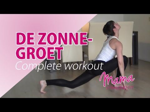 De Zonnegroet, complete workout - YouTube
