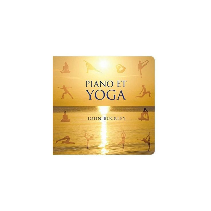 John Buckley - Piano Et Yoga (CD)