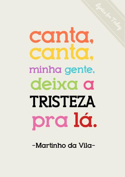Martinho...livre, leve e solto.