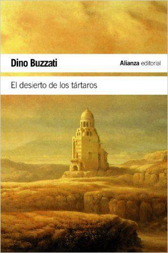 Libro recomendado: El desierto de los tártaros. Un libro que crea tensión a partir de la rutina por algo que nos afecta a todos