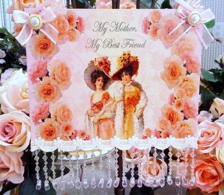 My Mother My Best Friend 8 x 13 Wall Hanging