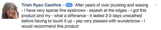 Check out this Facebook review from this happy #WUNDERBROW customer. We have quite the collection on our page!