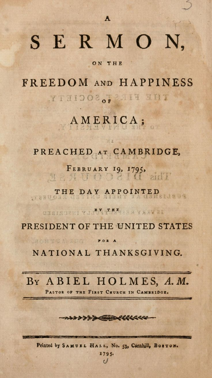 A sermon on the freedom and happiness of America, preached at Cambridge, February 19, 1795, the day appointed by the president of the United States for a national thanksgiving