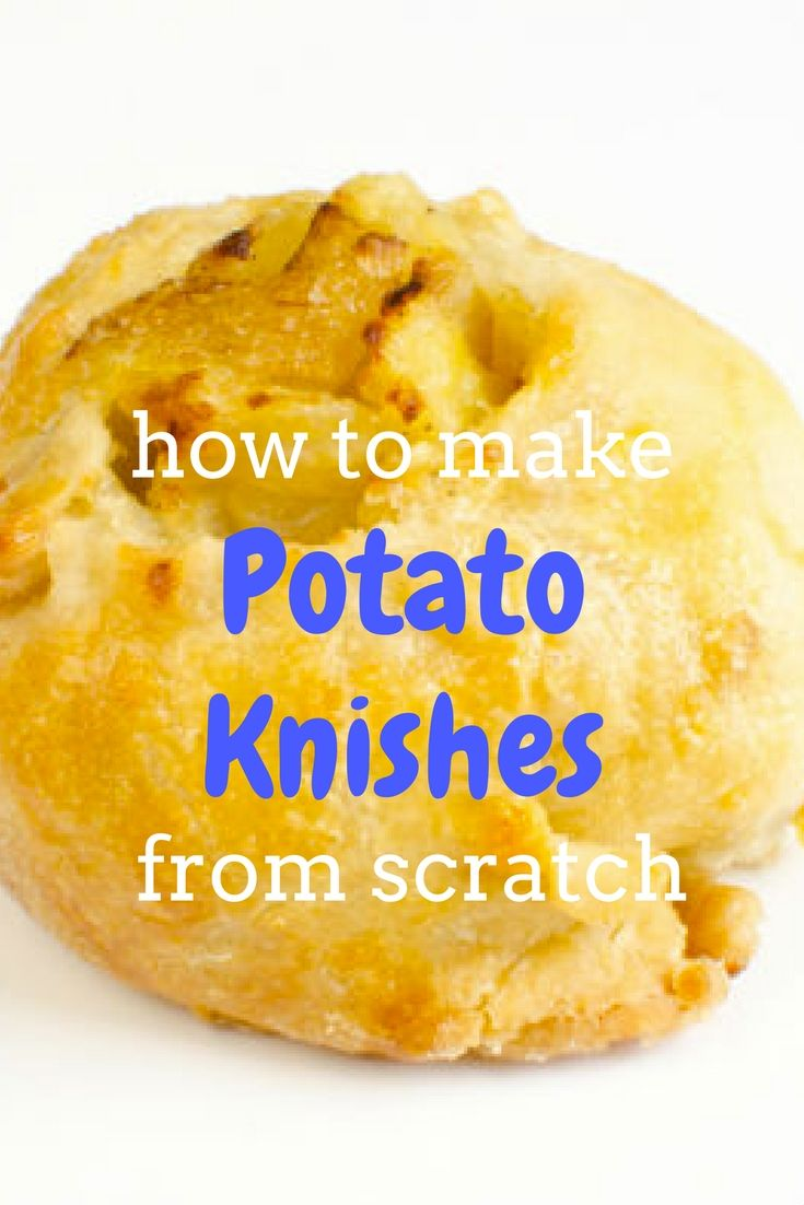 You're just a few ingredients and easy steps away from homemade knishes!